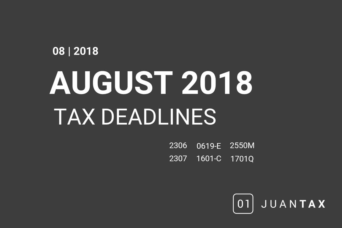 BIR Deadlines for August: 0619-E, 1601-C, 2550M, 1701Q